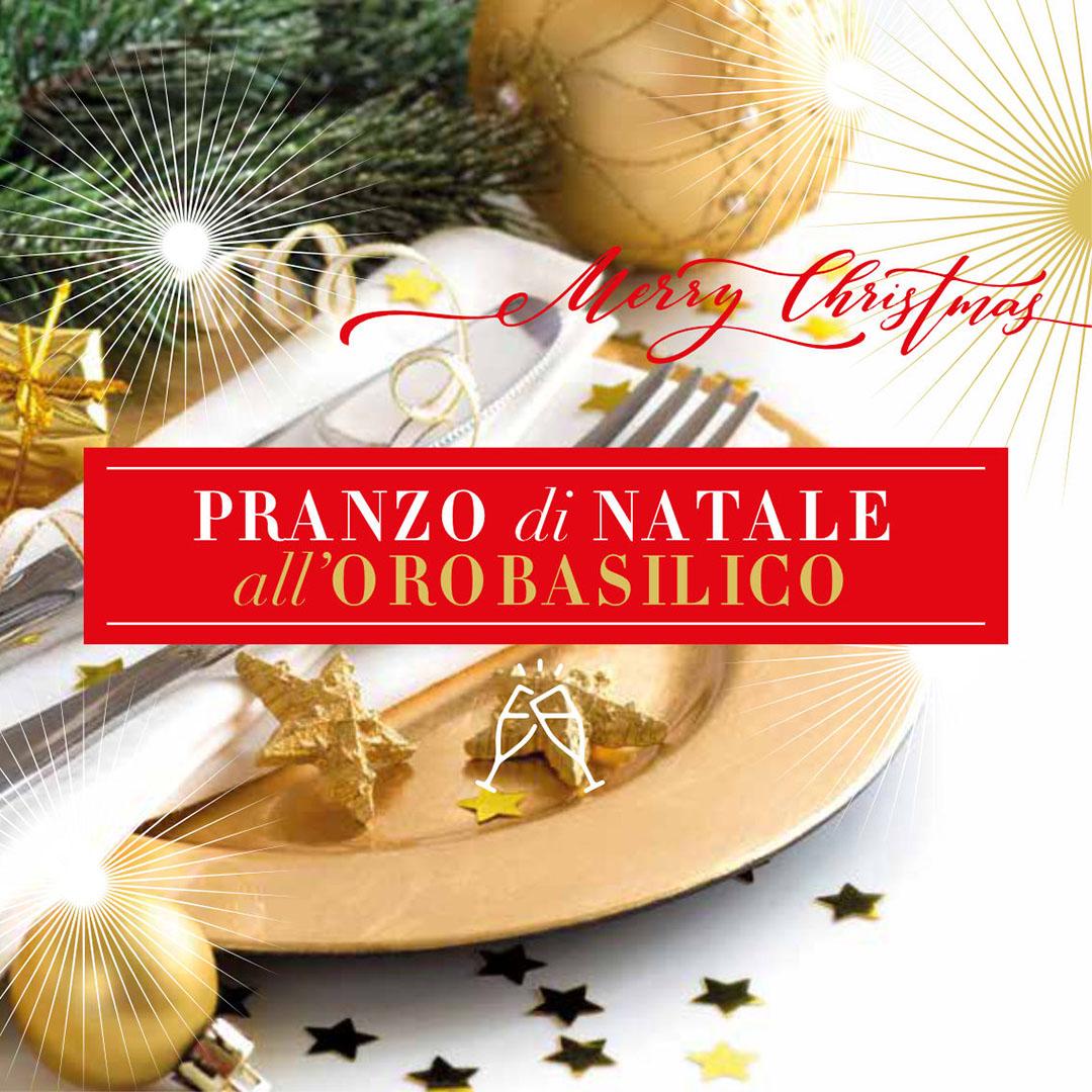 Menu Di Natale A Pranzo.Pranzo Di Natale 2018 Orobasilico